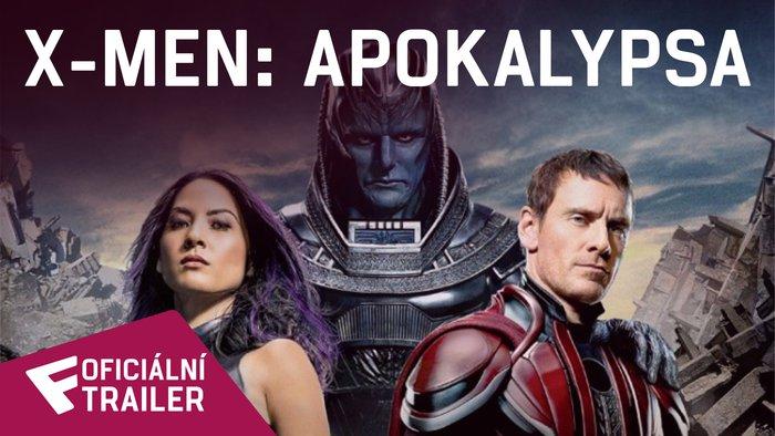 X-Men: Apokalypsa - Oficiální Trailer | Fandíme filmu