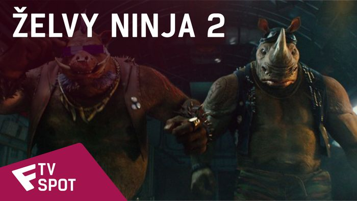 Želvy Ninja 2 - TV Spot | Fandíme filmu